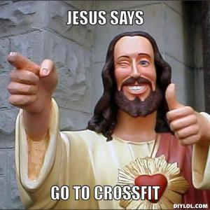 jesus-says-meme-generator-jesus-says-go-to-crossfit-cad3ce